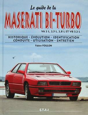 Le guide de la Maserati Bi-turbo 1981-1998